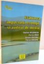 EVALUAREA IMPACTULUI ECOLOGIC SI AUDITULUI DE MEDIU de VLADIMIR ROJANSCHI ... FLORIAN GRIGORE , 2004
