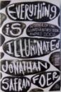 EVERYTHING IS ILLUMINATED de JONATHAN SAFRAN FOER  2002