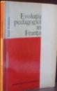EVOLUTIA PEDAGOGIEI IN FRANTA de EMILE DURKHEIM , 1972