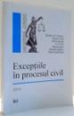EXCEPTIILE IN PROCESUL CIVIL de DUMITRU A.P. FLORESCU...DANIEL ZAMFIRACHE , 2010