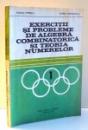 EXERCITII SI PROBLEME DE ALGEBRA , COMBINATORICA SI TEORIA NUMERELOR de DRAGOS POPESCU , GEORGE OBOROCEANU , 1979
