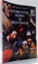 EXORCISTUL ROMEI SE DESTAINUIE de DON GABRIELE AMORTH , 2003