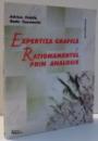 EXPERTIZA GRAFICA SI RATIONAMENTUL PRIN ANALOGIE de ADRIAN FRATILA , RADU CONSTANTIN , 2000