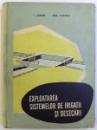 EXPLOATAREA SISTEMELOR DE IRIGATII SI DESECARI de I. ZAMFIR si EUG. CAZACU , 1963