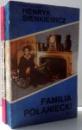 FAMILIA POLANIECKI de HENRYK SIENKIEWICZ , VOL. I-II , 1993