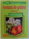FARMACIA DIN GRADINA , VOL. III - BOLI OFTALMOLOGICE SI REUMATISMALE , DICTIONAR DE ( FITO) FARMACOLOGIE de RADU STOIANOV