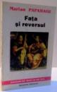 FATA SI REVERSUL , ESEURI , STUDII SI NOTE , DEDICATIE* , 1993