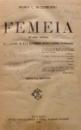 FEMEIA de MARIA C. BUTUREANU , EDITIA A II A , REVAZUTA , 1921