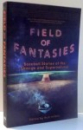FIELD OF FANTASIES, BASEBALL STORIES OF THE STRANGE AND SUPERNATURAL by RICK WILBER , 2014