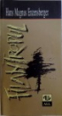 FILANTROPUL, COMEDIE IN PATRU ACTE de HANS MAGNUS ENZENSBERGER, 1998