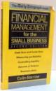 FINANCIAL MANAGEMENT FOR THE SMALL BUSINESS , EDITIA A II-A de COLIN BARROW , 1988