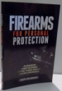 FIREARMS FOR PERSONAL PROTECTION by JOSEPH VON BENEDIKT