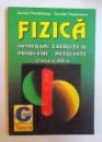 FIZICA - INTREBARI , EXERCITII SI PROBLEME REZOLVATE , CLASA A VII- A  de CARMEN THEODORESCU si CORNELIU THEODORESCU, 1998