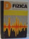 FIZICA, MANUAL PENTRU CLASA A X-A de GHEORGHE ENESCU, NICOLAE GHERBANOVSCHI , 1979