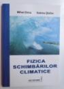FIZICA SCHIMBARILOR CLIMATICE de MIHAI DIMA si SABINA STEFAN , 2010
