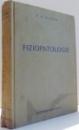 FIZIOPATOLOGIE , ED. a - IV - a REVIZUITA de D. E. ALPERN , 1956