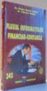 FLUXUL INFORMATIILOR FINANCIAR-CONTABILE de DR. MARIUS DANIEL MARES, DR. VALERICA MARES , 2010
