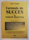 FORMULE DE SUCCES IN NETWORK MARKETING de CHRIS TAYLOR , 1992