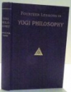 FOURTEEN LESSONS IN YOGI PHILOSOPHY AND ORIENTAL OCCULTISM de YOGI RAMACHARAKA