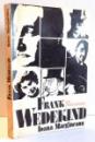 FRANK WEDEKIND , UN PRECURSOR de IOANA MARGINEANU , 1976 , DEDICATIE*