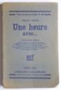 FREDERIC LEFEVRE  UNE HEURE AVEC ... PARIS  1925 , DEDICATIE