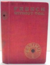 FRENCH WITHOUT TOIL by A. CHEREL , 1940