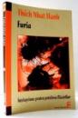 FURIA, INTELEPCIUNE PENTRU POTOLIREA FLACARILOR de THICH NHAT HANH , 2009