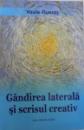 GANDIREA LATERALA SI SCRISUL CREATIV de VASILE FLUERAS , 2008