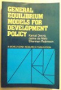GENERAL EQUILIBRIUM MODELS FOR DEVELOP MENT POLICY by KEMAL DERVIS...SHERMAN ROBINSON , 1989