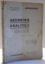 GEOMETRIE ANALITICA PENTRU CLASA VIII - A de G. VRANCEANU , 1946