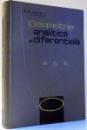 GEOMETRIE ANALITICA SI DIFERENTIALA de O. EM. GHEORGHIU , B. D. CRISTICI , 1968