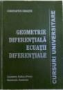 GEOMETRIE DIFERENTIALA, ECUATII DIFERENTIALE de CONSTANTIN UDRISTE , 2002