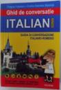 GHID DE CONVERSATIE ITALIAN  - ROMAN de DRAGOS COJOCARU si CORINA - GABRIELA BADELITA , 2006