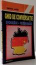 GHID DE CONVERSATIE ROMAN-GERMAN de KRISTINE LAZARE , 1997