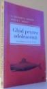 GHID PENTRU ADOLESCENTI, CUM S DEPASIM MOMENTELE DE CRIZA de RICHARD E. NELSON, JUDITH C. GALAS , 2012