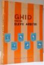 GHID PENTRU ELEVII ARBITRI , 1973