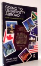 GOING TO UNIVERSITY ABROAD , A GUIDE TO STUDYING OUTSIDE THE UK by MARTIN HYDE , ANTHONY HYDE , 2014