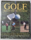 GOLF SKILLS AND TECHNIQUES by RICHARD BRADBEER and IAN MORRISON , 1996