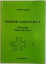 GRAFICA INGINEREASCA, APLICATII, DESEN DE PIESA de DANIEL DOBRE, 2008