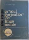 GRAIUL GORJENILOR DE LANGA MUNTE de RADU POPESCU , 1980
