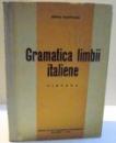 GRAMATICA LIMBII ITALIENE , SINTAXA de DESPINA MILADOVEANU , 1964