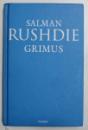 GRIMUS de SALMAN RUSHDIE , 2008