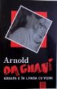 GROAPA ESTE IN LIVADA CU VISINI de ARNOLD DAGANI , 2004