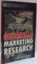 GUERILLA MARKETING RESEARCH , 2008