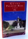 GUIDE PALACIO REAL DE MADRID by JOSE LUIS SANCHO , 2011