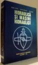 HIDRAULICA SI MASINI HIDRAULICE de VIORICA ANTON, MIRCEA POPOVICIU, IOAN FITERO , 1978