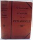 HISTOIRE DE LA PEDAGOGIE par G. COMPAYRE , 1909