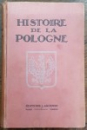 HISTOIRE DE LA POLOGNE, HENRI GRAPPIN - PARIS 1922