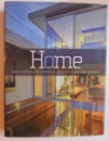 HOME- NEW DIRECTIONS IN WORLD ARCHITECTURE AND DESIGN , 2006