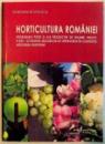 HORTICULTURA ROMANIEI , PROBLEMELE PIETEI SI ALE PRODUCTIEI DE LEGUME , FRUCTE , FLORI - SCENARIUL MASURILOR DE INTERVENTIE IN CONTEXTUL INTEGRARII EUROPENE de GHEORGHE STANCIU , 2006